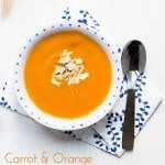 Carrot and Orange Soup. A kid friendly soup, sweet from the carrots and orange and blended smooth. Great for fussy eaters