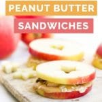 Apple and Peanut Butter Sandwiches Pin