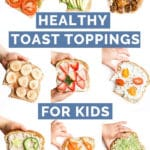 Healthy Toast Toppings For Kids