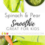 This spinach pear smoothie is pack with spinach and is a great way to get greens into your kids' diets. Deliciously sweet and perfect topped with yogurt and nuts for extra protein
