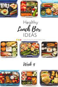 Healthy Lunch Box Ideas (Week 4)