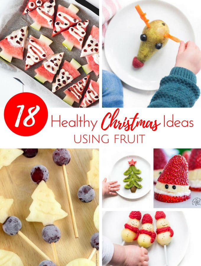 18 healthy Christmas Ideas Using Fruit