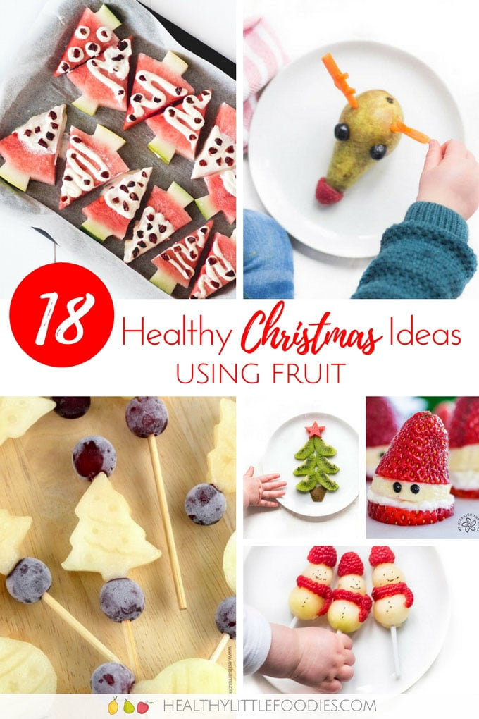 18 Healthy Christmas Snacks made from Fruit