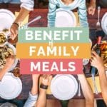 The Benefit of Family Meals Pin 3