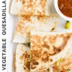 Vegetable Quesadillas Short Pinterest Pin