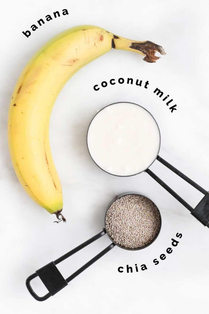 Top Down View of Ingredients for Banana Chia Pudding