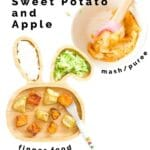 Roasted Sweet Potato and Apple Served Two Ways (mashed and as a finger food)